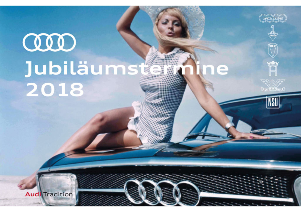 Audi Jubiläumstermine 2018, mit Audi TT unsd Audi Hungaria